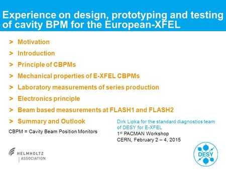 Experience on design, prototyping and testing of cavity BPM for the European-XFEL > Motivation > Introduction > Principle of CBPMs > Mechanical properties.