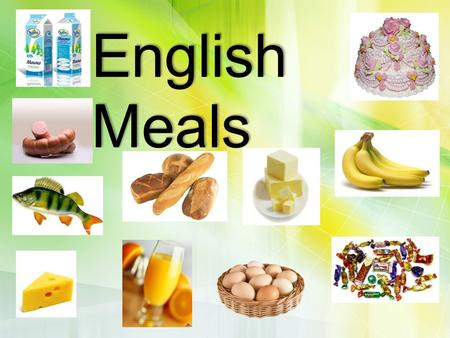 English Meals.
