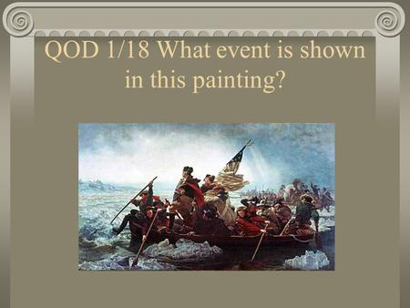 QOD 1/18 What event is shown in this painting?. The End of the War.