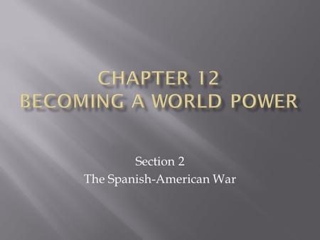 Chapter 12 Becoming a world power