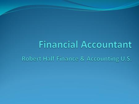 About Robert Half Finance Robert Half Finance & Accounting is a division of Robert Half International. It is the world's first and largest specialized.