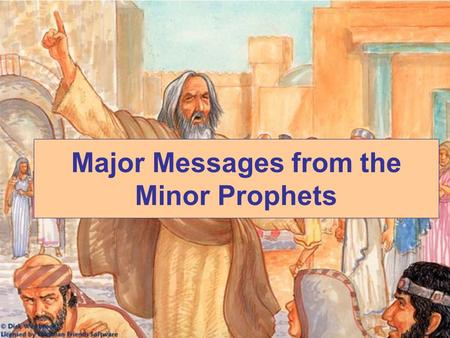 Major Messages from the Minor Prophets. The Book of Jonah.