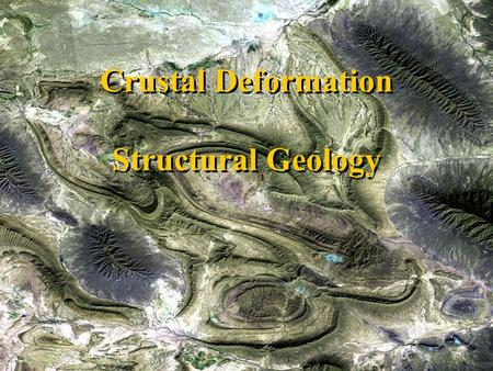 Crustal Deformation Structural Geology
