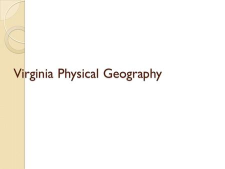 Virginia Physical Geography