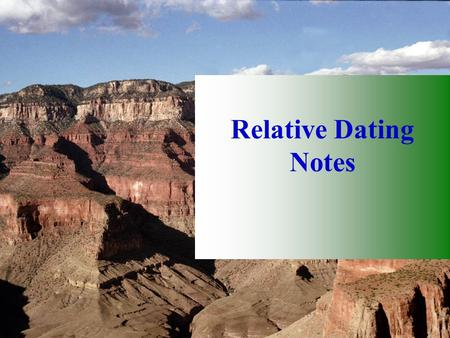 Relative Dating Notes.