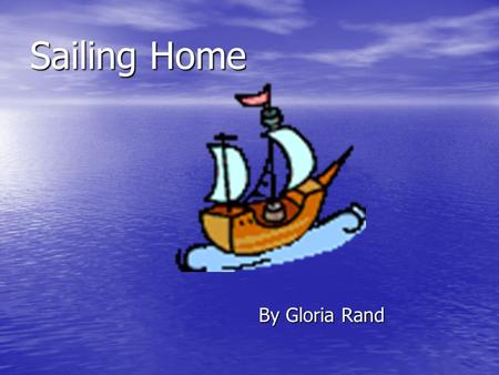 Sailing Home By Gloria Rand Vocabulary The train carried tons of cargo. a. uniforms b. freight.