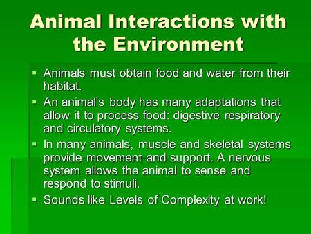 Animal Interactions with the Environment