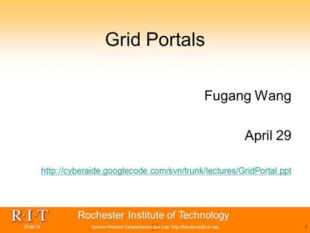 23:48:11Service Oriented Cyberinfrastructure Lab,  Grid Portals Fugang Wang April 29