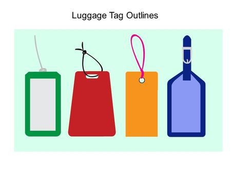 Luggage Tag Outlines.