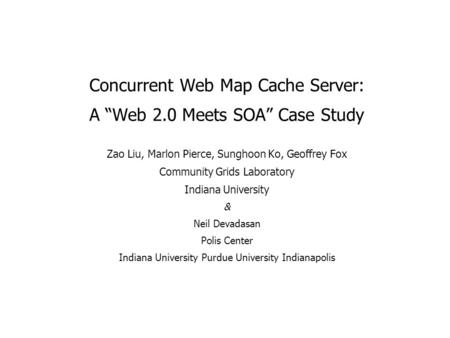 "Concurrent Web Map Cache Server: A ""Web 2.0 Meets SOA"" Case Study"
