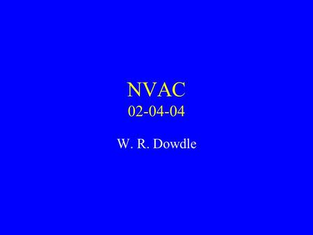 NVAC 02-04-04 W. R. Dowdle. Laboratory Containment of Wild Poliovirus in the United States Phase I National Survey and Inventory Final Report January.