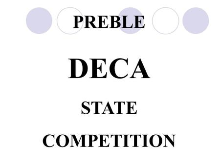 PREBLE DECA STATE COMPETITION.