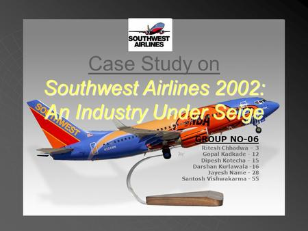 organizational change of southwest airlines Organizational theory, design, and change a terminal value, southwest airlines maintains a flat structure  chapter 10 types and forms of organizational change.