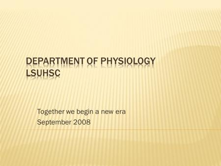 Together we begin a new era September 2008. PHASE I PHASE II PHASE III SELF-EVALUATION & REORGANIZATION Redefinition of individual roles Develop infrastructure.