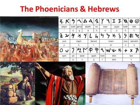The Phoenicians & Hebrews