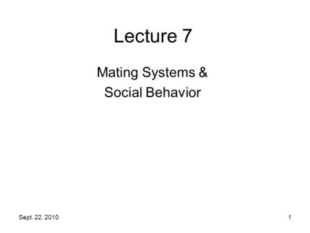 Mating Systems & Social Behavior