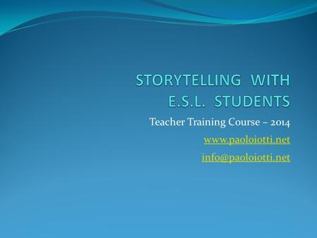 Teacher Training Course – 2014