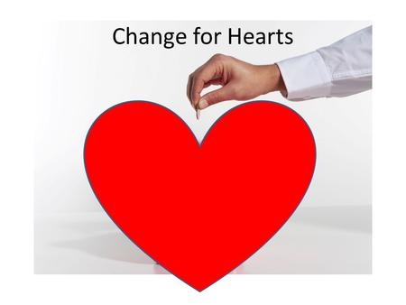 Change for Hearts. Congenital Heart Defects (CHD's) When a baby is born with a heart problem Most common birth defect Leading cause of infant death in.