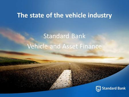 The state of the vehicle industry Standard Bank Vehicle and Asset Finance.