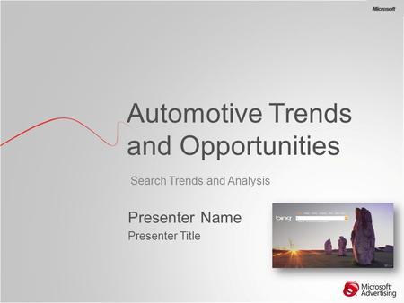 BG Search Trends and Analysis Automotive Trends and Opportunities Presenter Name Presenter Title.