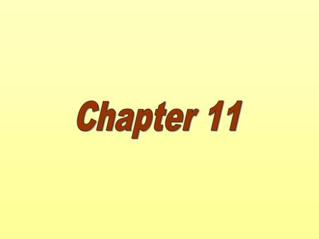 Chapter Eleven Chapter 11.