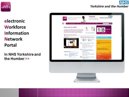 Forng electronic Workforce Information Network Portal In NHS Yorkshire and the Humber >>