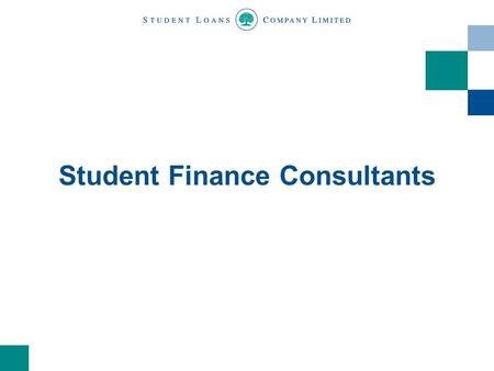 Student Finance Consultants. Contents Regional Student Finance Consultants Progress to date Work with partner organisations Memorandum of Understanding.