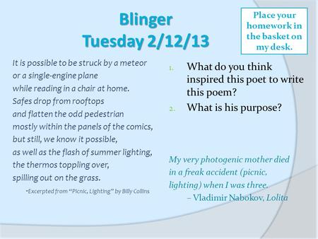 Blinger Tuesday 2/12/13 It is possible to be struck by a meteor or a single-engine plane while reading in a chair at home. Safes drop from rooftops and.