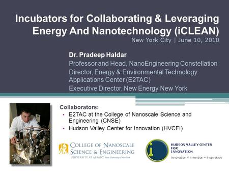 Dr. Pradeep Haldar Professor and Head, NanoEngineering Constellation Director, Energy & Environmental Technology Applications Center (E2TAC) Executive.
