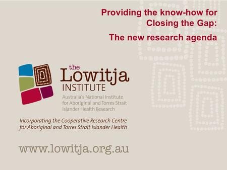 Providing the know-how for Closing the Gap: The new research agenda.