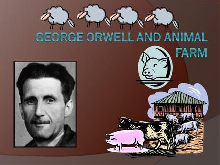 George Orwell Bio  Born Eric Blair (1903) in Motihari, Bengal, in the then British colony of India.  He was one of the poorer English boys at his upper-class.