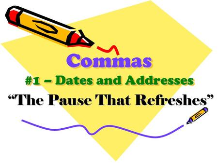 When is a comma necessary to include with a date