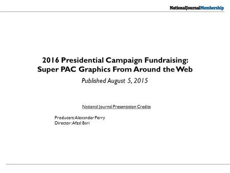 Published August 5, 2015 National Journal Presentation Credits