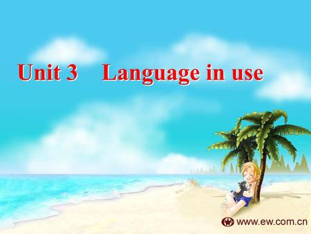 Unit 3 Language in use. go fishing go boating go hiking go shopping go swimming go dancing 5. 去游泳 1. 去钓鱼 2. 去划船 3. 去徒步旅行 4. 去购物 6. 去跳舞.