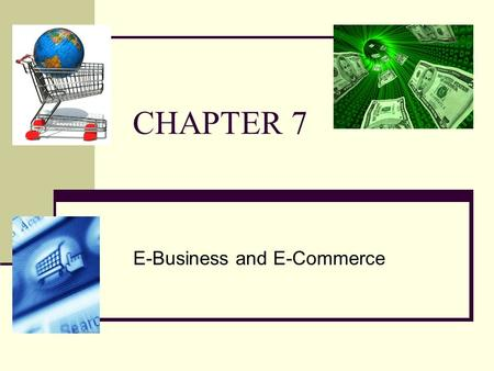 E-Business and E-Commerce