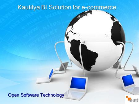 Kautilya BI Solution for e-commerce Open Software Technology.