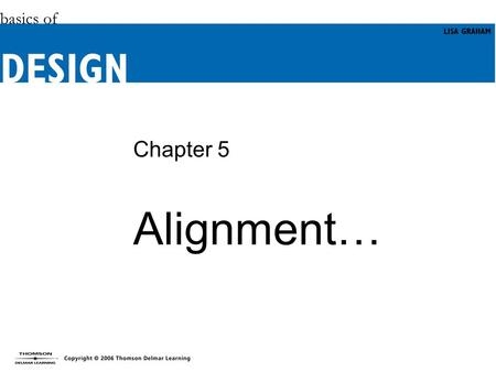 Alignment… Chapter 5.