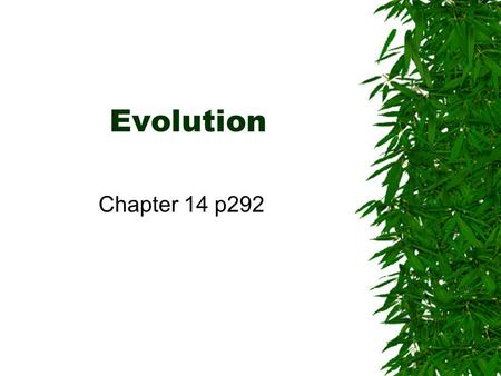 evolve and accept the changes life Understanding the nature of science is the greatest predictor of evolution acceptance in college students you can understand disease and affects of climate change without evolution peasants who didn't accept evolution, for example.