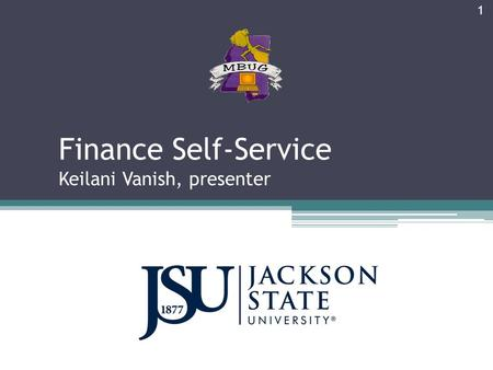 Finance Self-Service Keilani Vanish, presenter 1.