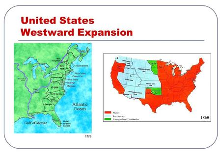 United States Westward Expansion 1776. Westward Expansion from 1810 -1860 During the fifty years between 1810 and 1860, the United States grew tremendously.