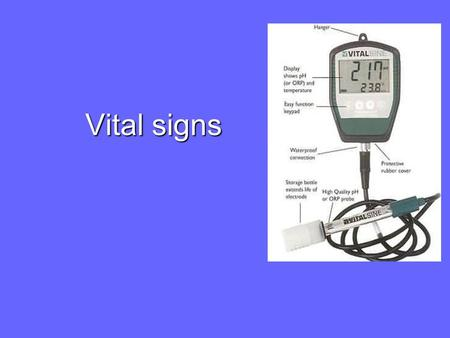 Vital signs. Outline Vital Signs Definition Temperature Pulse Rate Respiratory Rate Blood Pressure Pain.