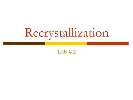 recrystallization chem lab In chemistry, recrystallization is a technique used to purify chemicals by  dissolving both  in the laboratory a minuscule fragment of glass, produced by  scratching the side of the glass recrystallization vessel, may provide the nucleus  on which.