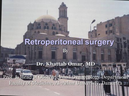 Retroperitoneal surgery