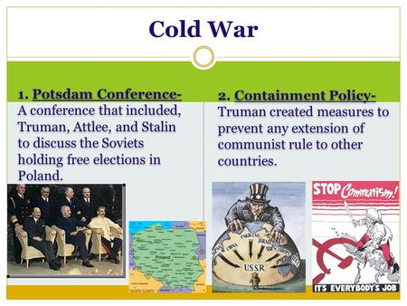 an analysis of the truman administration and a containment policy of the cold war
