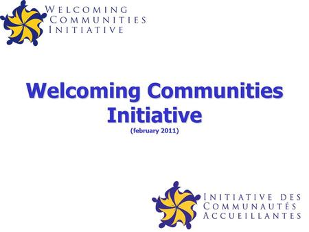 Welcoming Communities Initiative (february 2011).