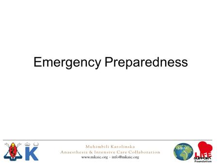 Emergency Preparedness. Lecture aim To decide on a system on DU so can give good emergency care.