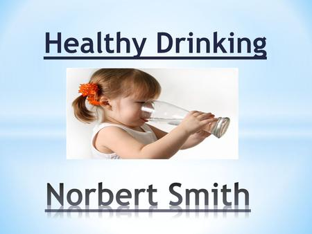 Healthy Drinking. Fluid intake requirements are related to weight. 0-2 months: 150 ml per kg (for example, a child weighing 7kg should have approximately.
