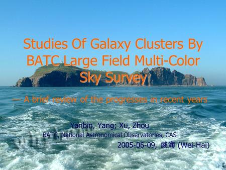 Studies Of Galaxy Clusters By BATC Large Field Multi-Color Sky Survey --- A brief review of the progresses in recent years Yanbin, Yang; Xu, Zhou BATC,