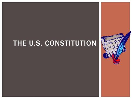 THE U.S. CONSTITUTION.  The Declaration only set up a series of aspirations, or goals  Promised a system of government that promoted liberty, equality,