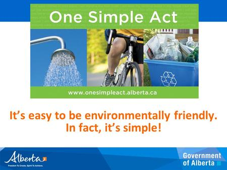 It's easy to be environmentally friendly. In fact, it's simple!